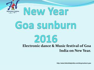 On New Year Sunburn festival 2016 in Goa, India