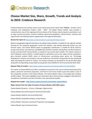 Cheese Market Size, Share, Growth, Trends and Analysis to 2023: Credence Research