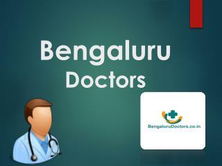 Doctors in Bengaluru, Bengaluru Doctors List - Bengalurudoctors