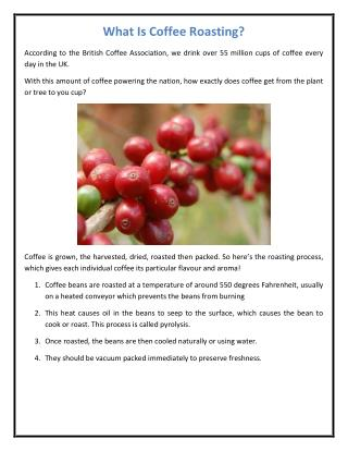 What Is Coffee Roasting?