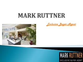 Mark Ruttner � An Exclusive Property Buyers Agent