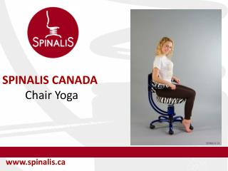 How to Practice Chair Yoga With SpinaliS Basic Series Chairs