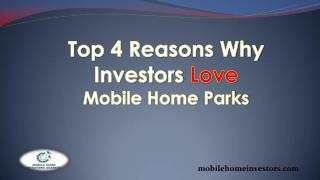 Top 4 Reasons Why Investors Love Mobile Home Parks