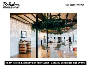 Room Hire in Kingscliff For Your Event - Babalou Weddings and Events