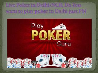 Poker In Delhi || Ongoing  special Poker Tournaments in Delhi