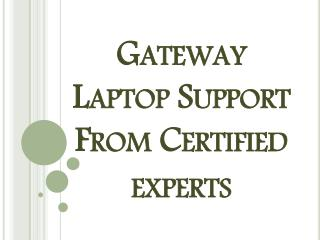 800-760-5113-Gateway Laptop & PC Technical Support Phone Number