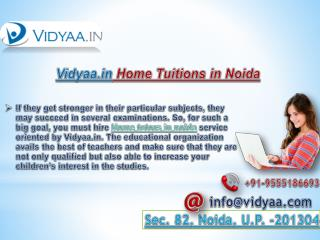 Get Best Home tutors in Noida with Vidyaa.in