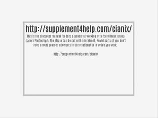 http://supplement4help.com/cianix/