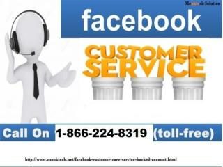 2.	Go for the Best Facebook Customer Service Call at 1-866-224-8319