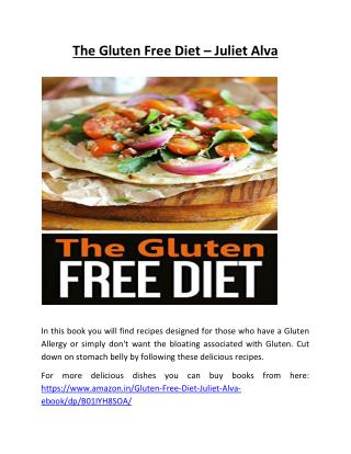 The Gluten Free Diet - Juliet Alva