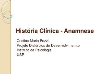 Hist ria Cl nica - Anamnese