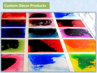 Custom Decor Products