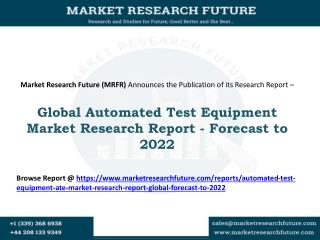 Automated Test Equipment Market 2016: Market Share, Revenue and Cost Analysis with Key Player's Profiles - Forecast to 2