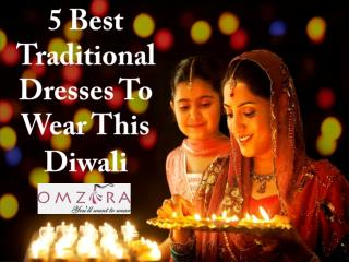 5 Best Traditional Dresses To Wear This Diwali