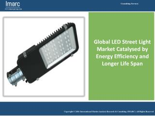 LED Street Light Market Size, Industry Trends & Forecast