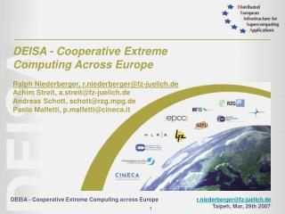 DEISA - Cooperative Extreme Computing Across Europe