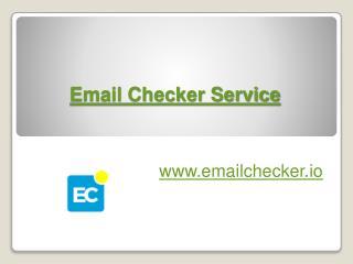 Email Checker Service  - www.emailchecker.io