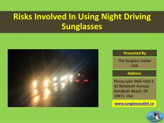 Risk Involved In Using Night Driving Sunglasses