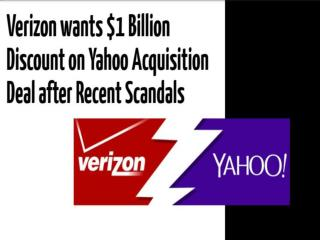 Verizon wants $1 Billion Discount on Yahoo Acquisition Deal after Recent Scandals | CR Risk Advisory