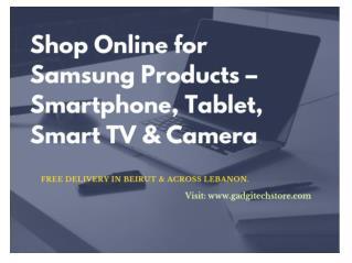 Shop Online for Samsung Products – Smartphone, Tablet, Smart TV & Camera