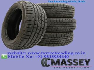 Tyre Retreading in Delhi, Noida Call 9818984640