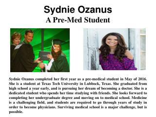 Sydnie Ozanus - A Pre-Med Student