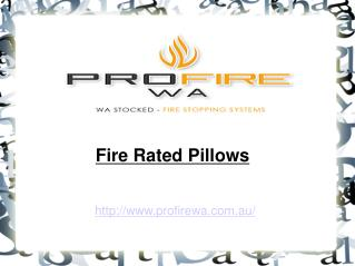 Fire Rated Pillows - ProfireWa
