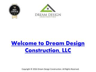 Welcome to Dream Design Construction, LLC