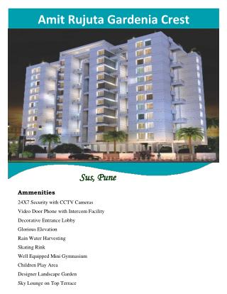 Amit Rujuta Gardenia Crest offers smart residences at Sus-Baner