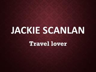 Jackie Scanlan – Travel lover