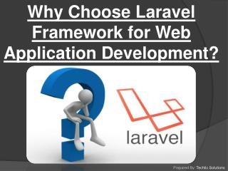 Laravel Development Company Services � TechTic Solutions