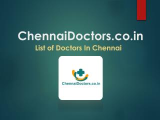 Chennai Doctors, Best Doctors in Chennai, List Of Doctors in Chennai, General Physician Doctors in Chennai