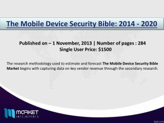 Forecasting and Research Analysis on the Mobile Device Security Bible Market till 2020