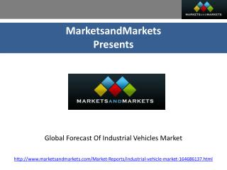 Global Forecast Of Industrial Vehicles Market