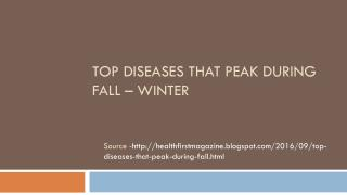 Top Diseases that peak during fall – winter