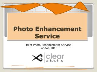 Decent Priced Photo Enhancement Service London