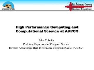 High Performance Computing and Computational Science at AHPCC