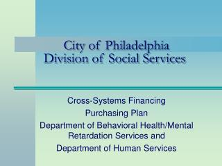 City of Philadelphia Division of Social Services
