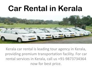 A long drive enjoyment via Kerala car rental
