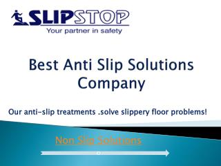 Anti Slip Floor Treatment