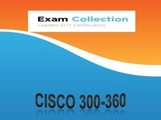 Examcollection 300-360 VCE