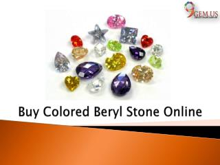 Buy Colored Beryl Stone Online