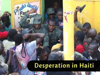 Desperation in Haiti