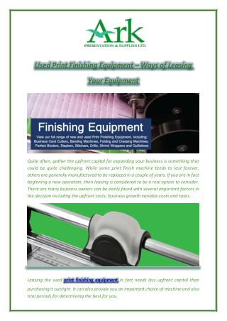 Used Print Finishing Equipment – Ways of Leasing Your Equipment