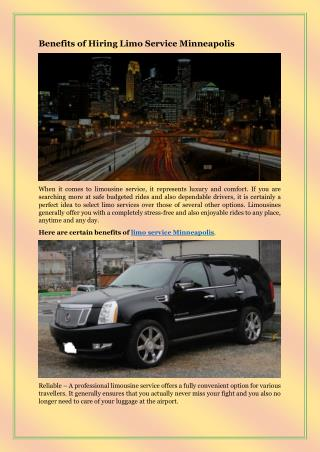 Benefits of Hiring Limo Service Minneapolis