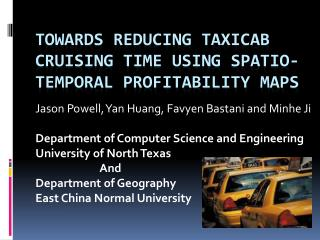 Towards Reducing Taxicab Cruising Time Using Spatio-Temporal Profitability Maps