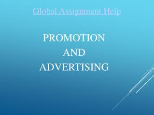 Sample PPT on Promotion and Advertising by Global Assignment Help
