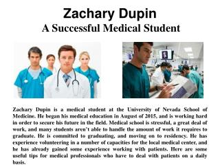 Zachary Dupin - A Successful Medical Student