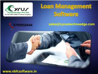 Buy Loan Managment Software – Cyrus Technoedge