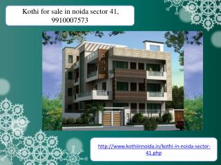 kothi for sale in noida sector 41, 9910007573 Duplex kothi in noida